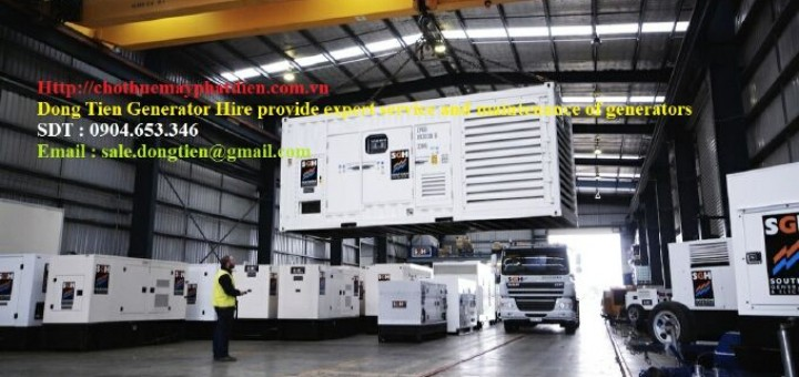 Dong Tien Generator Hire provide expert service and maintenance of generators in ha noi viet nam