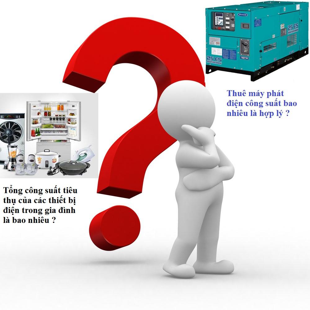 Phải thuê máy phát điện công suất bao nhêu là phù hợp  với gia đình ?